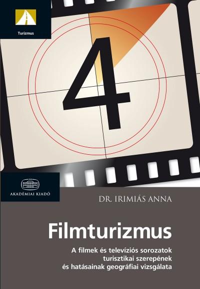 Dr. Irimiás Anna - Filmturizmus