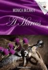 Monica Mccarty - A Harcos