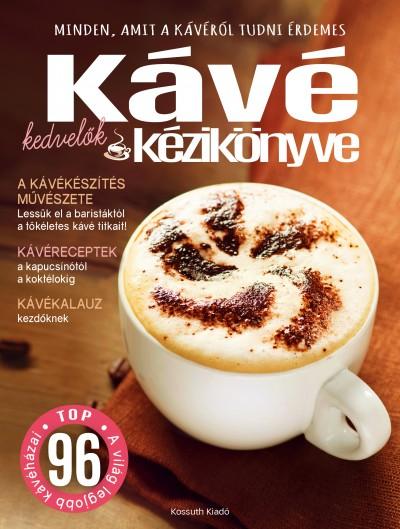 - Kávékedvelők kézikönyve