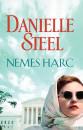 Danielle Steel - Nemes harc