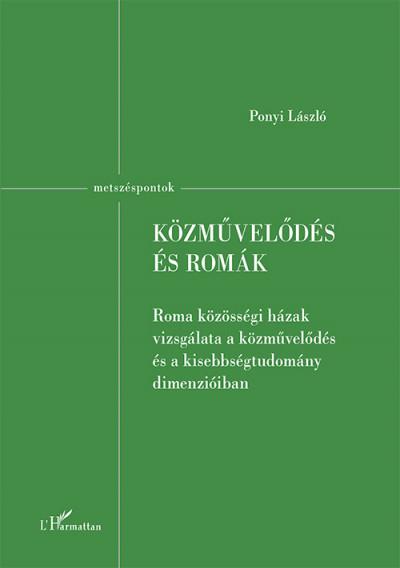 Ponyi László - Közművelődés és romák
