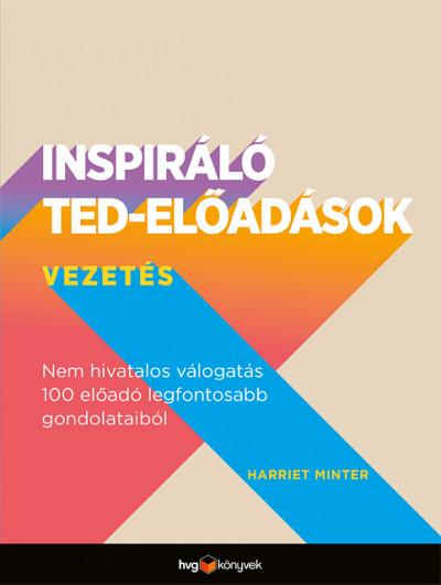 Harriet Minter - Inspiráló TED-előadások: Vezetés