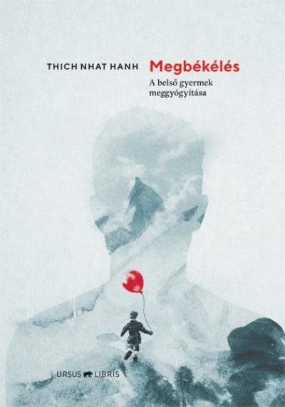 Thich Nhat Hanh - Megbékélés