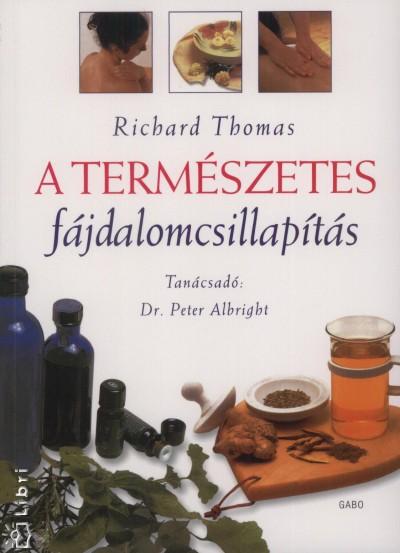 Richard Thomas - A természetes fájdalomcsillapítás