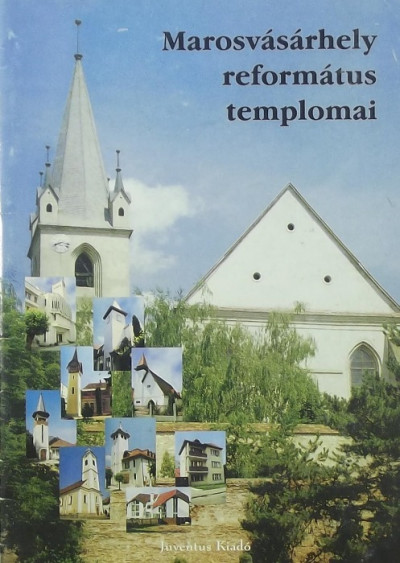 - Marosvásárhely református templomai
