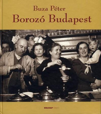 Buza Péter - Borozó Budapest