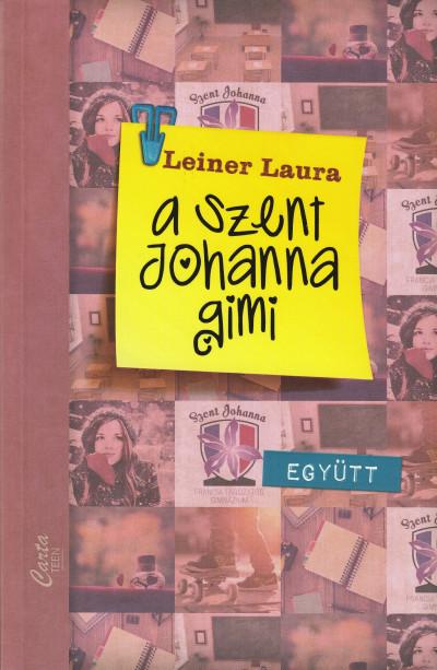 Leiner Laura - A Szent Johanna gimi 2.