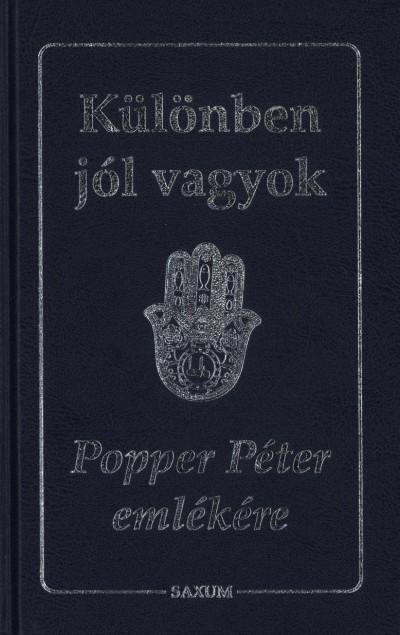 Popper Péter - Különben jól vagyok