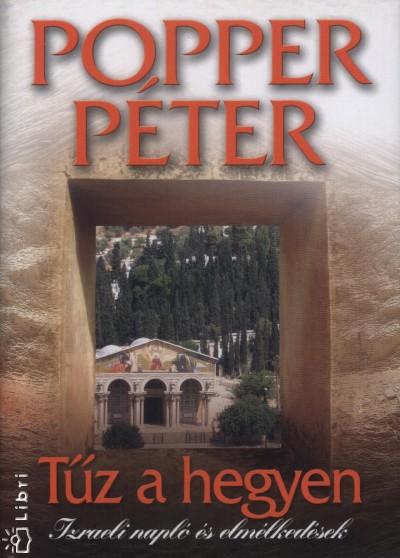 Popper Péter - Tűz a hegyen