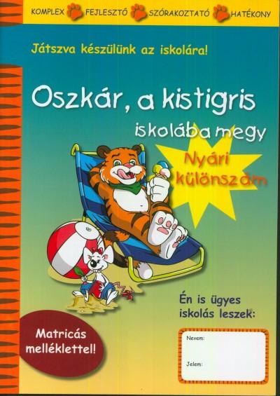 Lóczi Tünde - Oszkár, a kistigris iskolába megy - Nyári különszám