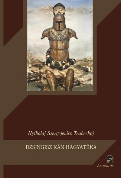 Nyikolaj Szergejevics Trubeckoj - Dzsingisz Kán hagyatéka