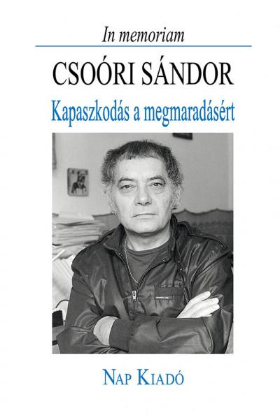 Márkus Béla  (Vál.) - Gróh Gáspár  (Összeáll.) - In memoriam Csoóri Sándor