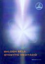 Balogh Béla - Gyógyító meditáció - CD melléklettel