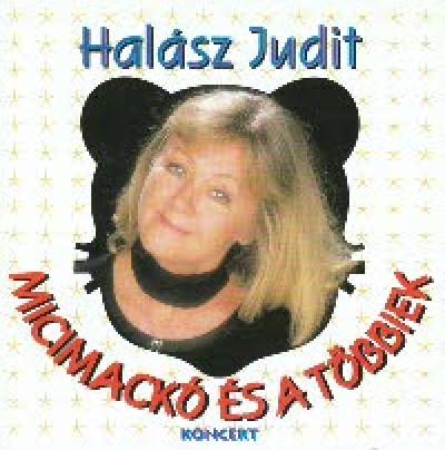 Halász Judit - Micimackó és a többiek (koncert) - CD
