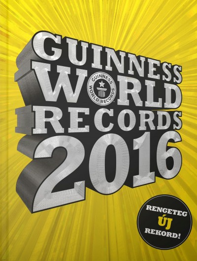 Craig Glenday  (Szerk.) - Guinness World Records 2016
