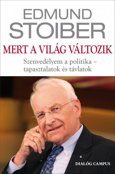 Edmund Stoiber - Mert a világ változik