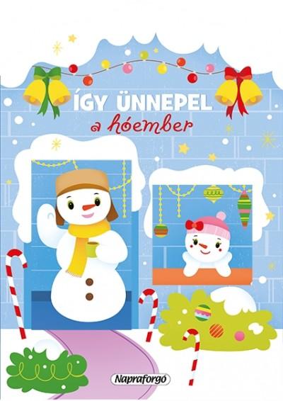 - Így ünnepel a hóember - Karácsonyi lapozó