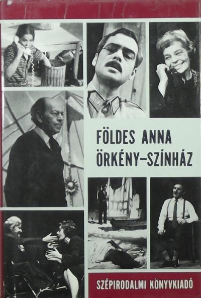 Földes Anna - Örkény-színház