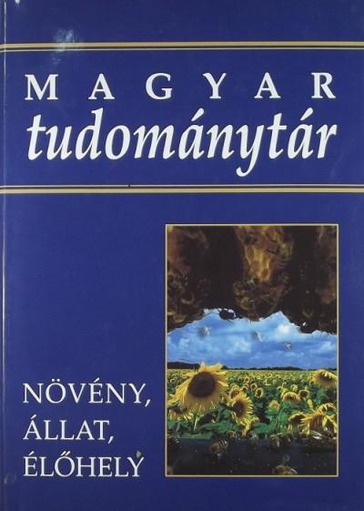 Bedő Zoltán  (Szerk.) - Csete László  (Szerk.) - Láng István  (Szerk.) - Magyar tudománytár 3.