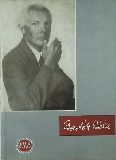 Rajeczky Benjamin  (Szerk.) - Szabolcsi Bence  (Szerk.) - Bartók Béla kézírása