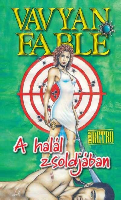 Vavyan Fable - A halál zsoldjában