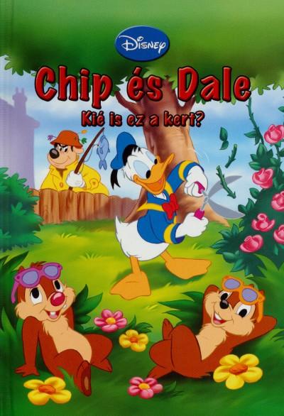 - Chip és Dale - Kié is ez a kert?