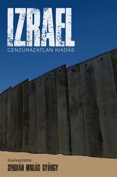Serdián Miklós György  (Szerk.) - Izrael