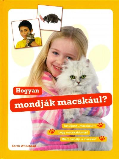Sarah Whitehead - Hogyan mondják macskául?