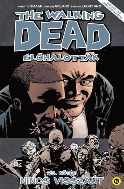 Robert Kirkman - The Walking Dead - Élőhalottak 25.
