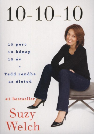 Suzy Welch - 10-10-10
