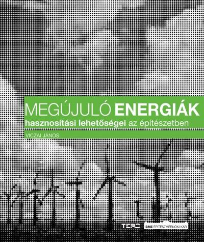 Viczai János - Megújuló energiák hasznosítási lehetőségei az építészetben