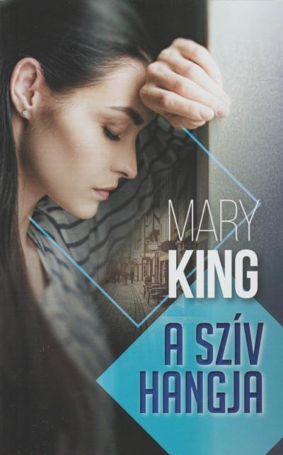 Mary King - A szív hangja