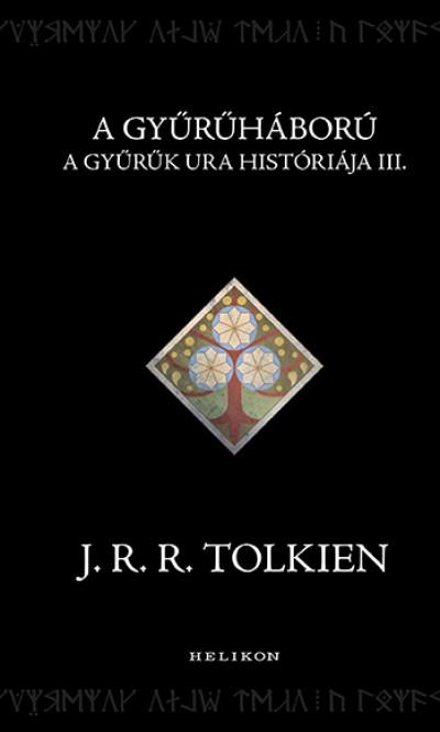J. R. R. Tolkien - A Gyűrűháború