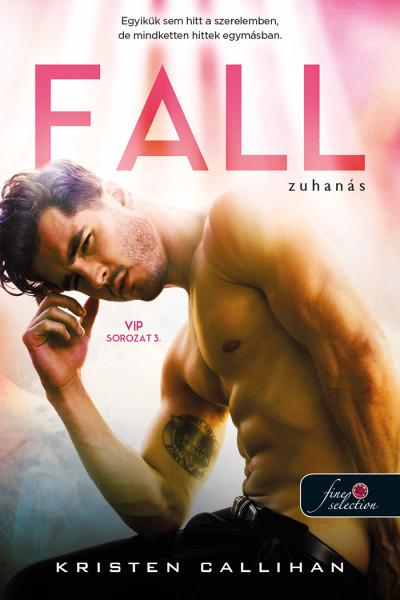 Kristen Callihan - Fall - Zuhanás - VIP 3.