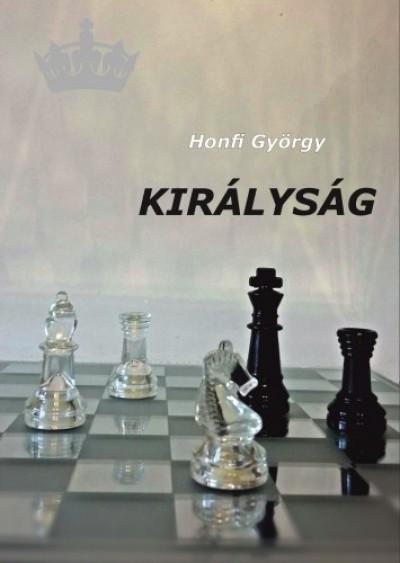 Honfi György - Királyság