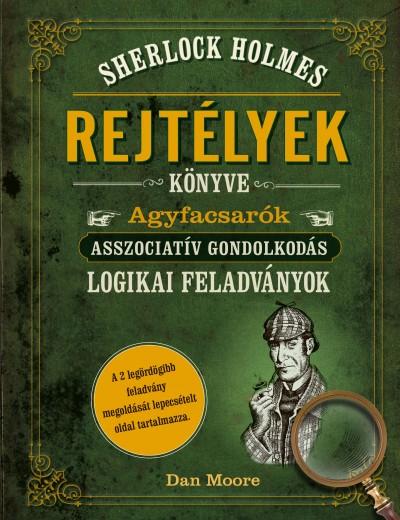 Dan Moore - Sherlock Holmes - Rejtélyek könyve