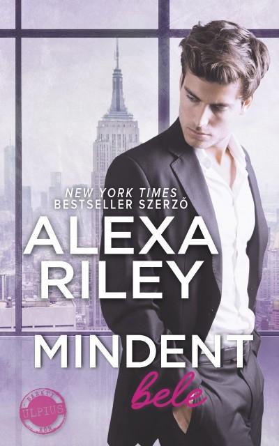 Alexa Riley - Mindent bele