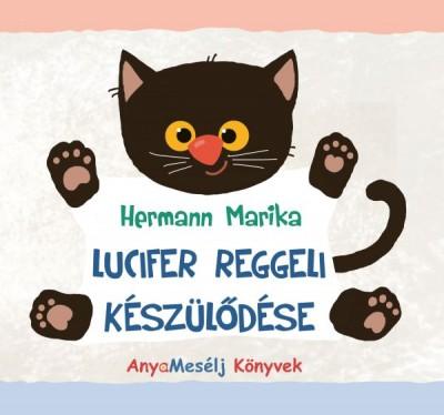 Hermann Marika - Lucifer reggeli készülődése