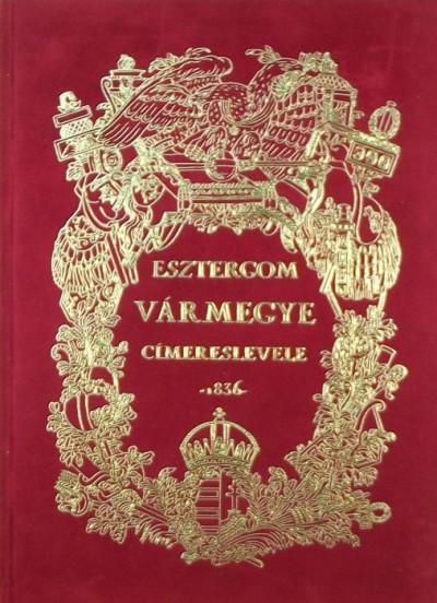 - Esztergom vármegye címereslevele 1836