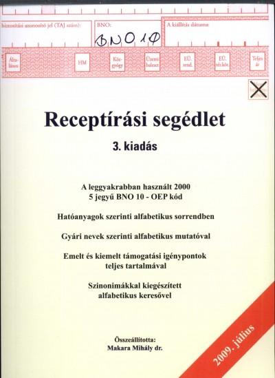 Dr. Makara Mihály  (Összeáll.) - Receptírási segédlet