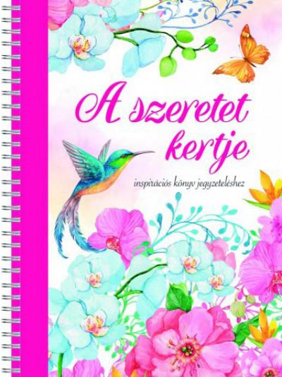 Duzs Mária  (Szerk.) - A szeretet kertje