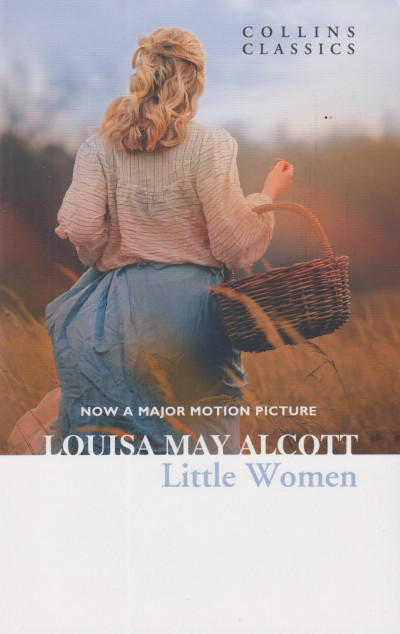 Louise May Alcott - Little Women