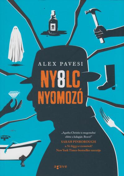 Alex Pavesi - Nyolc nyomozó