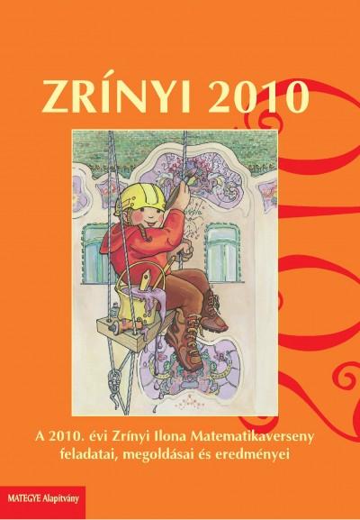 Csordás Péter - Csordás Mihály - Koleszár Edit - Nagy Tibor - Pap-Szigetiné Németh Anikó - Szabó István - Zrínyi 2010
