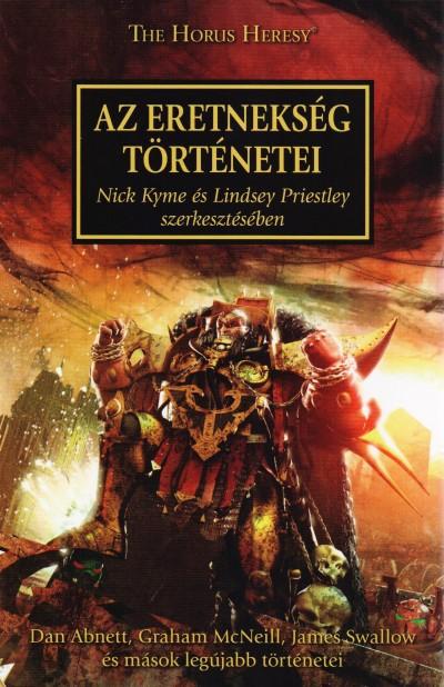 Nick Kyme  (Szerk.) - Lindsey Priestley  (Szerk.) - Az Eretnekség történetei