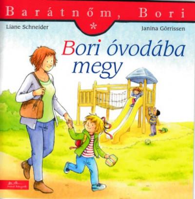 Liane Schneider - Bori óvodába megy