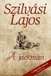 Szilv�si Lajos - A jackman