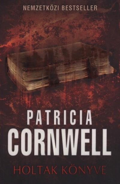 Patricia Cornwell - Holtak könyve