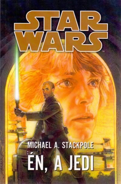 Michael A. Stackpole - Star Wars - Én, a Jedi