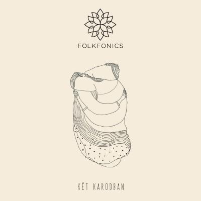 Folkfonics - Két karodban - CD